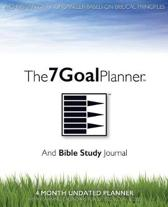 The 7 Goal Planner and Bible Study Journal