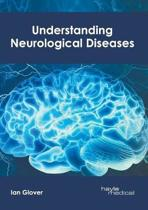 Understanding Neurological Diseases