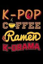 K-Pop Coffee Ramen K-Drama