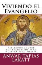 Viviendo El Evangelio