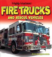 Fire Trucks and Rescue Vehicles