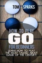 How to Play Go for Beginners