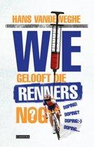 Omslag van 'Wie gelooft die renners nog?'