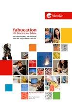 Fabucation. 3D-Druck in der Schule.