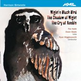 Night's Black Bird/The Shadow of Night/The Cry of Anubis