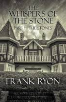 The Whispers of the Stone