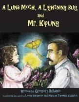 A Luna Moth, a Lightning Beetle, and Mr. Kipling
