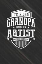 I'm A Dad Grandpa & An Artist Nothing Scares Me