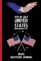 4th Of July United States Independence Day Blues Gratitude Journal