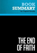 Summary: The End of Faith - Sam Harris
