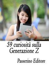 59 curiosità sulla Generazione Z