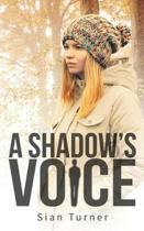 A Shadow's Voice