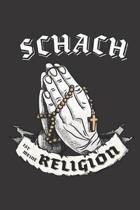 Schach Ist Meine Religion: DIN A5 6x9 I 120 Seiten I Kariert I Notizbuch I Notizheft I Notizblock I Geschenk I Geschenkidee
