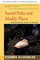 Sacred Paths and Muddy Places
