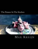The Painter in the Kitchen