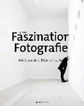Faszination Fotografie