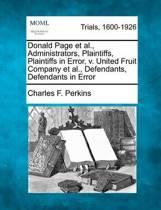 Donald Page Et Al., Administrators, Plaintiffs, Plaintiffs in Error, V. United Fruit Company Et Al., Defendants, Defendants in Error