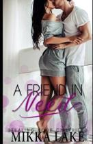 A Friend in Need: Stealing Your Girlfriend