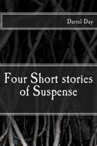 Four Short Stories of Suspense