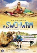 Mijn Avonturen Door V. Swchwrm (dvd)
