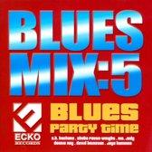 Blues Mix, Vol. 5: Blues Party