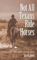 Not All Texans Ride Horses