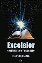Excelsior. Cristianismo y Progreso.