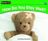 How Do You Stay Well? Leveled Text