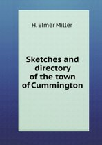 Sketches and Directory of the Town of Cummington