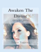 Awaken the Divine