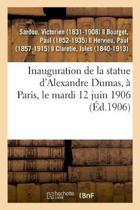 Inauguration de la Statue d'Alexandre Dumas, Paris, Le Mardi 12 Juin 1906