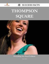 Thompson Square 48 Success Facts - Everything you need to know about Thompson Square