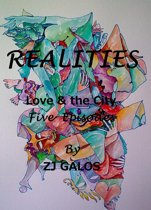 Realities: Love & the City - In 5 Episodes.