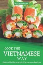 Cook the Vietnamese Way