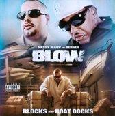 Blow (Blocks & Boat Docks)