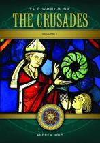 The World of the Crusades [2 volumes]