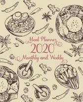 2020 Monthly and Weekly Meal Planner: Meal planner track and plan your meals weekly, Monthly and daily tracking menu and shoping list Jan 2020 - Dec 2