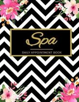 Spa Daily Appointment Book: Undated 52 Weeks Monday To Sunday 8AM To 6PM Spa Appointment Planner Black & White Pattern And Floral Design, Organize