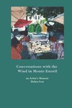 Conversations with the Wind in Monte Estoril: an artist's memoir