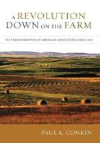 A Revolution Down on the Farm