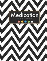 Medication Log Book: Zigzag Black Cover - Undated Daily Medication Checklist Organizer Journal Notebook - Simple Personal Medication Admini