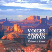Voices Across The Canyon Vol. 4
