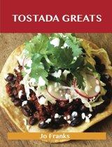 Tostada Greats: Delicious Tostada Recipes, The Top 44 Tostada Recipes