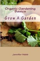 Organic Gardening Basics