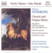 Early Music  Tomkins: Choral and Organ Music