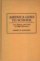 America Goes to School