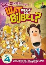 Wat Zegt De Bijbel - Deel 4: Strijd Om Het Beloofde Land
