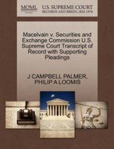 Macelvain V. Securities and Exchange Commission U.S. Supreme Court Transcript of Record with Supporting Pleadings