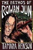 The Pathos of Rowan Jun