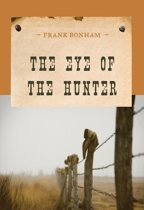 The Eye of the Hunter